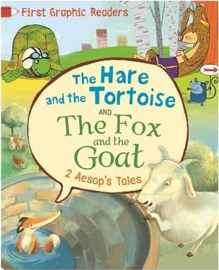 First Graphic Readers: Aesop: The Hare and the Tortoise & The Fox and the Goat - Aesop