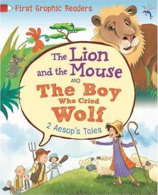 First Graphic Readers: Aesop: The Lion and the Mouse & the Boy Who Cried Wolf - Aesop