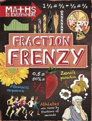 Maths is Everywhere: Fraction Frenzy: Fractions and decimals - Rob Colson