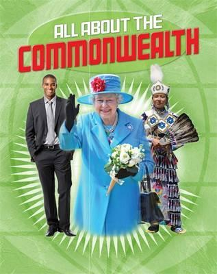 All About the Commonwealth - Anita Ganeri