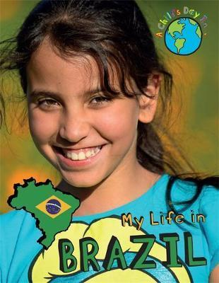 A Child's Day In...: My Life in Brazil - Patience Coster