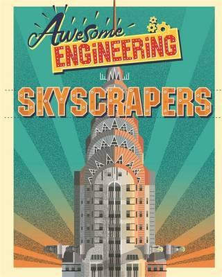 Awesome Engineering: Skyscrapers - Sally Spray