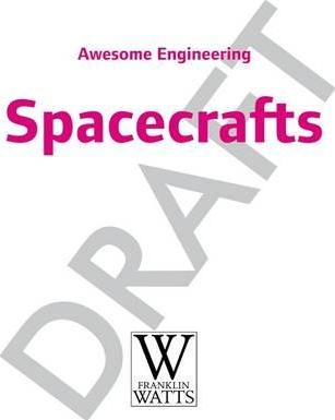 Awesome Engineering: Spacecraft - Sally Spray