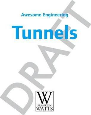 Awesome Engineering: Tunnels - Sally Spray