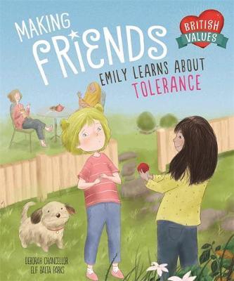 British Values: Making Friends: Emily learns about tolerance - Deborah Chancellor