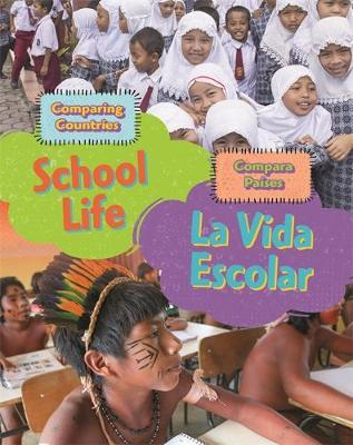 Dual Language Learners: Comparing Countries: School Life (English/Spanish) - Sabrina Crewe