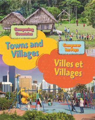 Dual Language Learners: Comparing Countries: Towns and Villages (English/French) - Sabrina Crewe