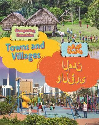 Dual Language Learners: Comparing Countries: Towns and Villages (English/Arabic) - Sabrina Crewe
