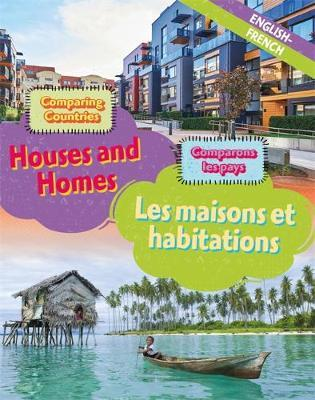 Dual Language Learners: Comparing Countries: Houses and Homes (English/French) - Sabrina Crewe