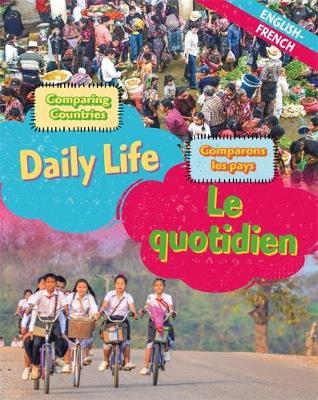 Dual Language Learners: Comparing Countries: Daily Life (English/French) - Sabrina Crewe