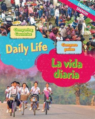 Dual Language Learners: Comparing Countries: Daily Life (English/Spanish) - Sabrina Crewe