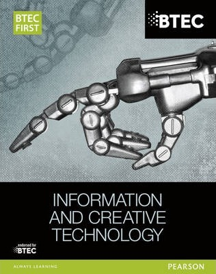 BTEC First in Information and Creative Technology Student Book - Eddie Allman