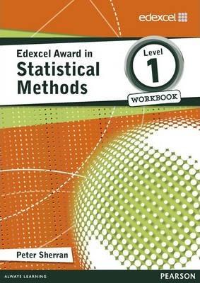 Edexcel Award in Statistical Methods Level 1 Workbook - Peter Sherran