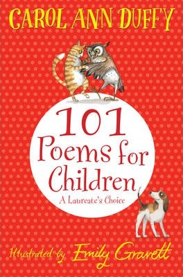 101 Poems for Children Chosen by Carol Ann Duffy: A Laureate's Choice - Carol Ann Duffy