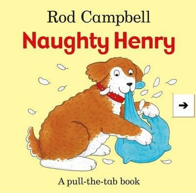 Naughty Henry - Rod Campbell