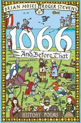 1066 and before that - History Poems - Brian Moses