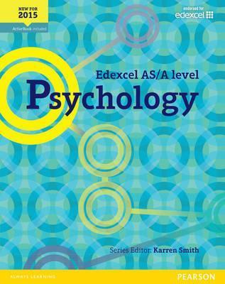 Edexcel AS/A Level Psychology Student Book + ActiveBook - Karren Smith