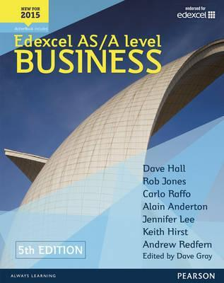 Edexcel AS/A level Business 5th edition Student Book and ActiveBook - Dave Hall
