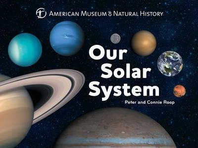 Our Solar System - Connie Roop