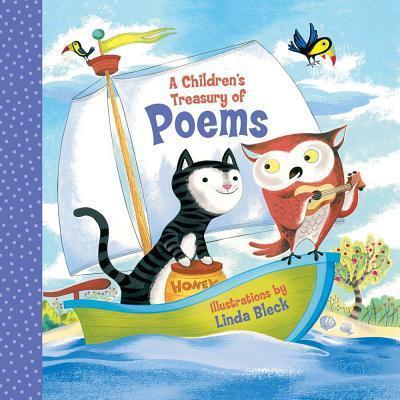 A Children's Treasury of Poems - Linda Bleck