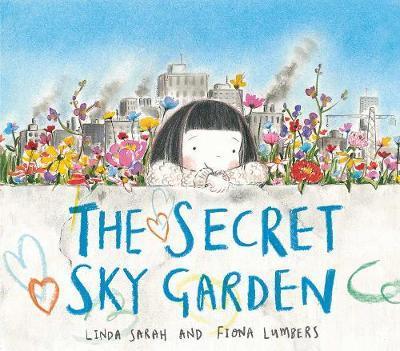 Secret Sky Garden - Linda Sarah