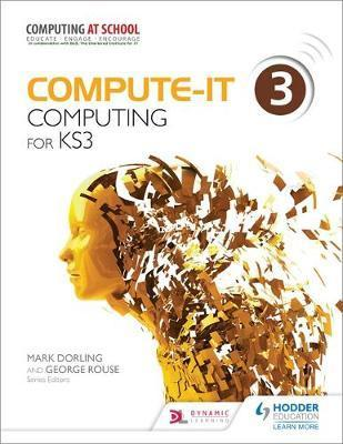 Compute-IT: Student's Book 3 - Computing for KS3 - Mark Dorling