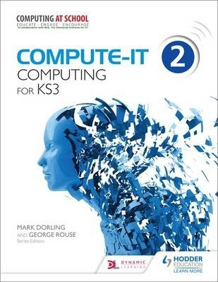 Compute-IT: Student's Book 2 - Computing for KS3 - Mark Dorling