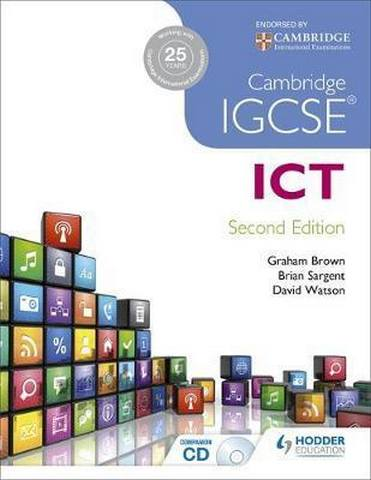 Cambridge IGCSE ICT 2nd Edition - Brian Sargent