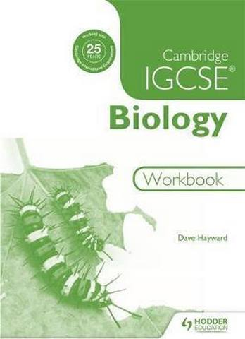 Cambridge IGCSE Biology Workbook 2nd Edition - Dave Hayward