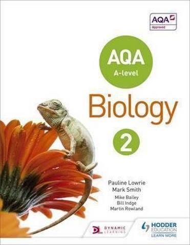 AQA A Level Biology Student Book 2 - Pauline Lowrie