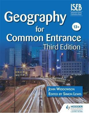 Geography for Common Entrance Third Edition - John Widdowson