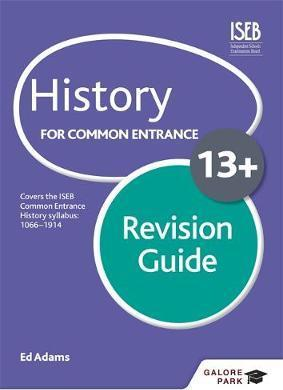 History for Common Entrance 13+ Revision Guide - Ed Adams