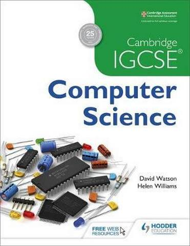 Cambridge IGCSE Computer Science - David Watson