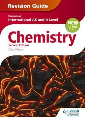 Cambridge International AS/A Level Chemistry Revision Guide 2nd edition - David Bevan