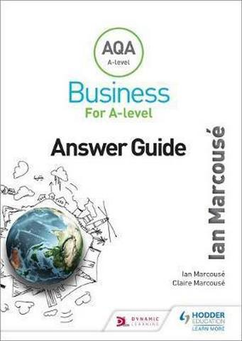 AQA Business for A Level (Marcouse) Answer Guide - Ian Marcouse