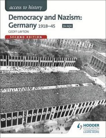 Access to History: Democracy and Nazism: Germany 1918-45 for AQA - Geoff Layton