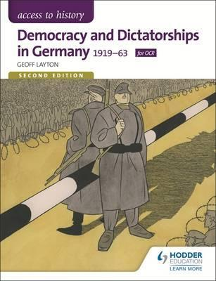 Access to History: Democracy and Dictatorships in Germany 1919-63 for OCR Second Edition - Geoff Layton