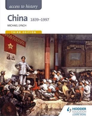 Access to History: China 1839-1997 - Michael Lynch