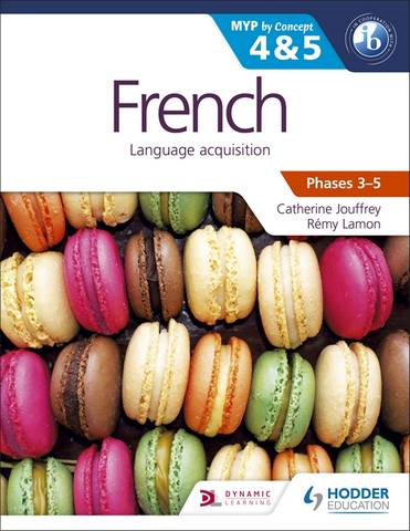 French for the IB MYP 4 & 5 (Phases 3-5): By Concept - Remy Lamon