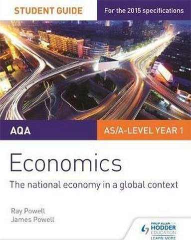 AQA Economics Student Guide 2: The national economy in a global context - Ray Powell