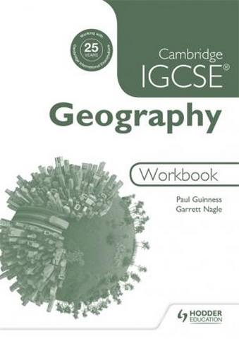 Cambridge IGCSE Geography Workbook - Paul Guinness