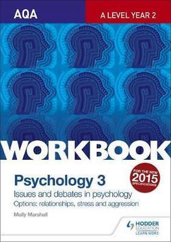AQA Psychology for A Level Workbook 3: Issues and Options: Relationships
