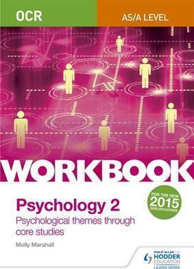 OCR Psychology for A Level Workbook 2: Component 2: Core Studies and Approaches - Molly Marshall