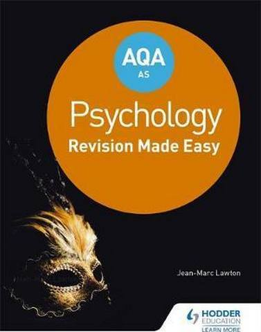 AQA AS Psychology: Revision Made Easy - Jean-Marc Lawton