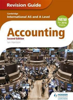 Cambridge International AS/A level Accounting Revision Guide 2nd edition - Ian Harrison