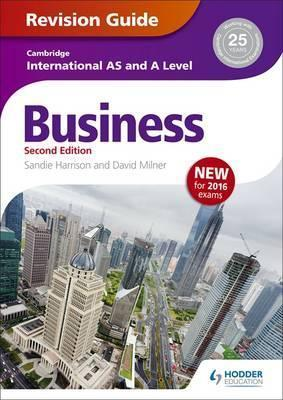 Cambridge International AS/A Level Business Revision Guide 2nd edition - Sandie Harrison