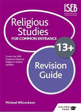 Religious Studies for Common Entrance 13+ Revision Guide - Michael Wilcockson