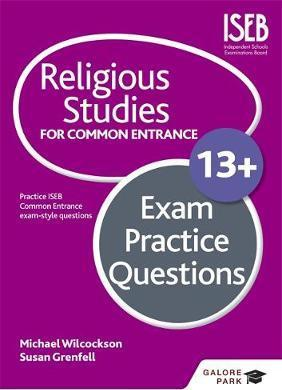 Religious Studies for Common Entrance 13+ Exam Practice Questions - Michael Wilcockson