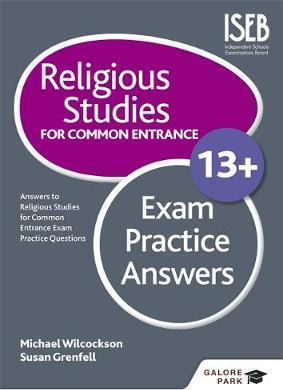 Religious Studies for Common Entrance 13+ Exam Practice Answers - Michael Wilcockson