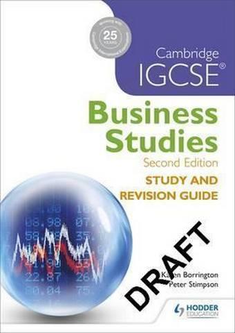 Cambridge IGCSE Business Studies Study and Revision Guide 2nd edition - Karen Borrington